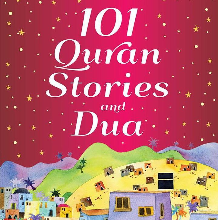 101 Quran Stories and Dua - Reesh | Kiddies Book Store