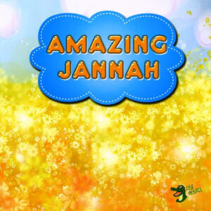 Amazing Jannah - Paradise