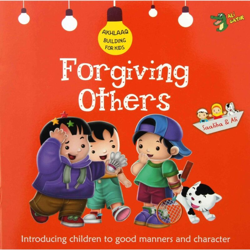 Best Selling Akhlaaq Building Series: Forgiving Others Reesh | Kiddies Book Store