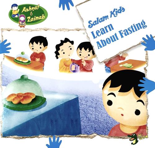 Learn About Fasting: Salam Kids - Ashraf & Zainab