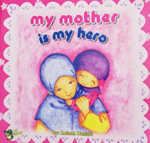 My Mother is My Hero - Reesh | Kiddies Book Store
