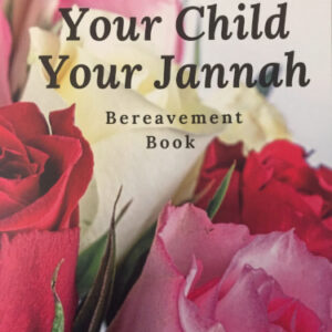 Your Child Your Jannah - Reesh | Kiddies Book Store