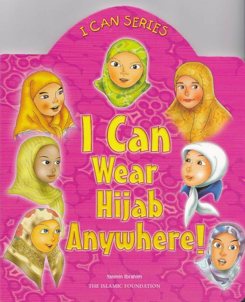 I Can Wear Hijab Anywhere | Reesh Kiddies Book Store