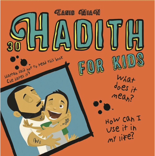 30 Hadith For Kids | Reesh Kiddies Book Store