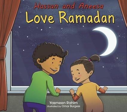 Hassan and Aneesa Love Ramadan| Reesh Kiddies Book Store