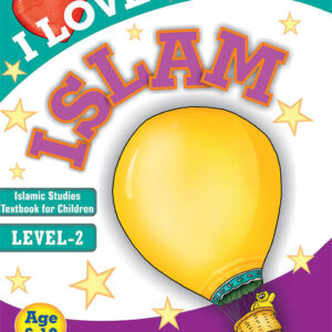 I Love Islam Level 2 | Reesh Kiddies Book Store